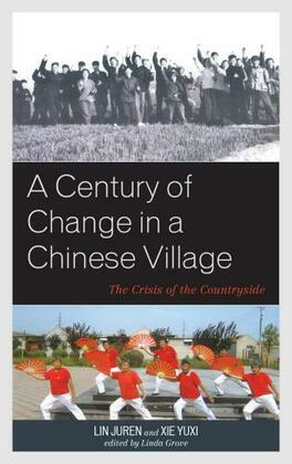 A Century of Change in a Chinese Village