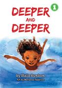Deeper And Deeper