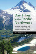 Day Hikes in the Pacific Northwest