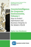 Counterintelligence for Corporate Environments, Volume I