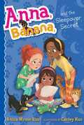 Anna, Banana, and the Sleepover Secret