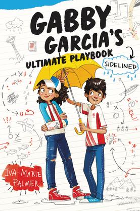 Gabby Garcia's Ultimate Playbook #3: Sidelined