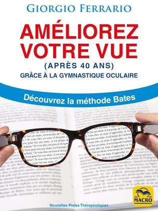 Améliorez Votre Vue (après 40 ans)Nouveau livre