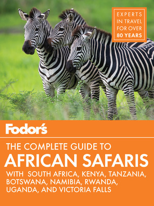 Fodor's the Complete Guide to African Safaris