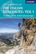 Via Ferratas of the Italian Dolomites Volume 1