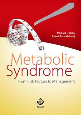 Metabolic Syndrome. From Risk Factor to Management