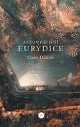 Aujourd'hui Eurydice