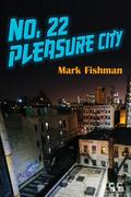 No. 22 Pleasure City