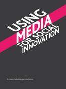 Using Media for Social Innovation