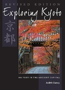 Exploring Kyoto, Revised Edition