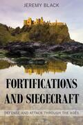 Fortifications and Siegecraft