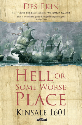 Hell or Some Worse Place: Kinsale 1601