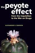 The Peyote Effect