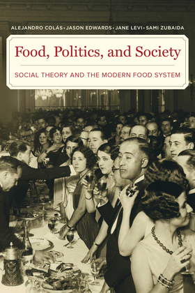 Food, Politics, and Society