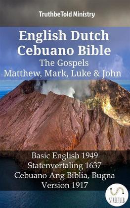 English Dutch Cebuano Bible - The Gospels - Matthew, Mark, Luke & John