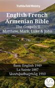 English French Armenian Bible - The Gospels II - Matthew, Mark, Luke & John