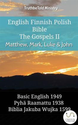 English Finnish Polish Bible - The Gospels II - Matthew, Mark, Luke & John