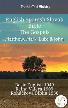 English Spanish Slovak Bible - The Gospels - Matthew, Mark, Luke & John