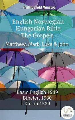 English Norwegian Hungarian Bible - The Gospels - Matthew, Mark, Luke & John