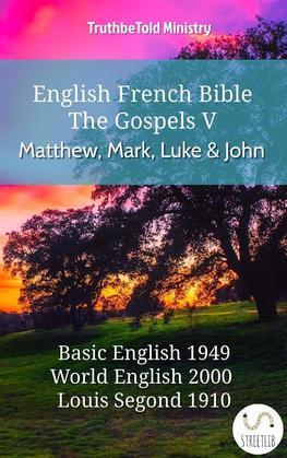 English French Bible - The Gospels V - Matthew, Mark, Luke and John