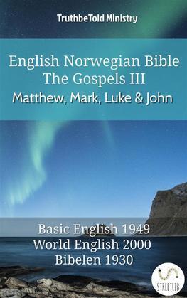 English Norwegian Bible - The Gospels III - Matthew, Mark, Luke and John