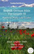 English German Bible - The Gospels III - Matthew, Mark, Luke and John
