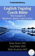 English Tagalog Czech Bible - The Gospels II - Matthew, Mark, Luke & John