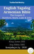 English Tagalog Armenian Bible - The Gospels II - Matthew, Mark, Luke & John