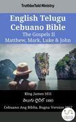 English Telugu Cebuano Bible - The Gospels II - Matthew, Mark, Luke & John