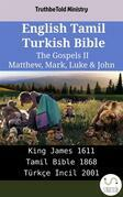 English Tamil Turkish Bible - The Gospels II - Matthew, Mark, Luke & John