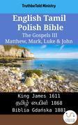 English Tamil Polish Bible - The Gospels III - Matthew, Mark, Luke & John