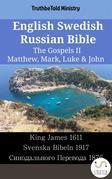 English Swedish Russian Bible - The Gospels II - Matthew, Mark, Luke & John