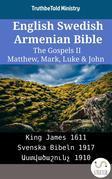 English Swedish Armenian Bible - The Gospels II - Matthew, Mark, Luke & John