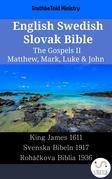 English Swedish Slovak Bible - The Gospels II - Matthew, Mark, Luke & John