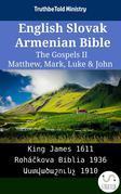 English Slovak Armenian Bible - The Gospels II - Matthew, Mark, Luke & John