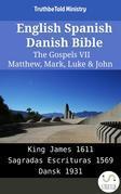 English Spanish Danish Bible - The Gospels VII - Matthew, Mark, Luke & John