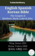 English Spanish Korean Bible - The Gospels II - Matthew, Mark, Luke & John