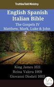 English Spanish Italian Bible - The Gospels IV - Matthew, Mark, Luke & John