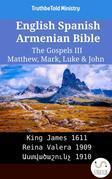 English Spanish Armenian Bible - The Gospels III - Matthew, Mark, Luke & John