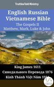 English Russian Vietnamese Bible - The Gospels II - Matthew, Mark, Luke & John