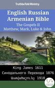 English Russian Armenian Bible - The Gospels II - Matthew, Mark, Luke & John