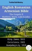 English Romanian Armenian Bible - The Gospels II - Matthew, Mark, Luke & John