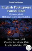 English Portuguese Polish Bible - The Gospels III - Matthew, Mark, Luke & John