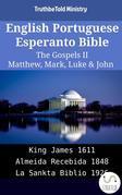English Portuguese Esperanto Bible - The Gospels II - Matthew, Mark, Luke & John