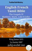 English French Tamil Bible - The Gospels IV - Matthew, Mark, Luke & John