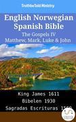 English Norwegian Spanish Bible - The Gospels IV - Matthew, Mark, Luke & John