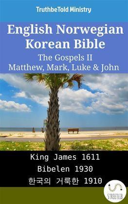 English Norwegian Korean Bible - The Gospels II - Matthew, Mark, Luke & John