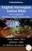 English Norwegian Italian Bible - The Gospels III - Matthew, Mark, Luke & John