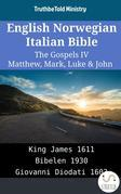 English Norwegian Italian Bible - The Gospels IV - Matthew, Mark, Luke & John