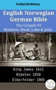 English Norwegian German Bible - The Gospels VI - Matthew, Mark, Luke & John